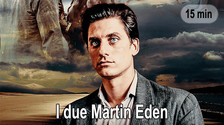 I due Martin Eden
