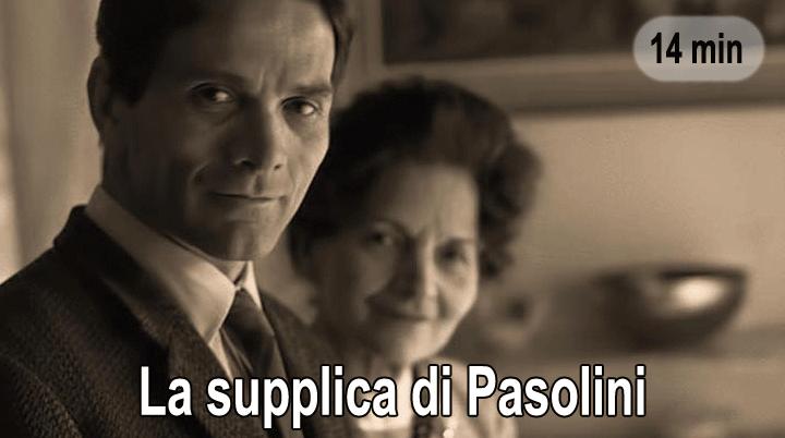 La supplica di Pasolini