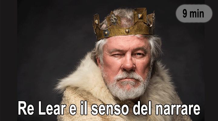 Re Lear e il senso del narrare