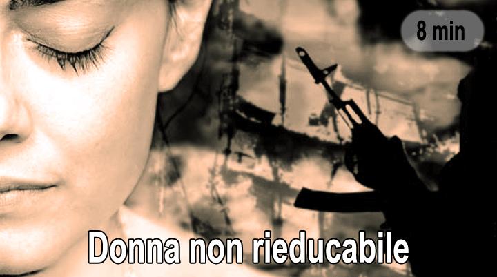 Donna non rieducabile