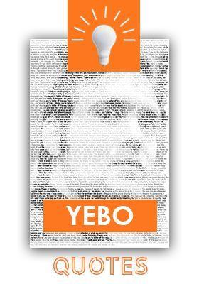 Yebo Quotes