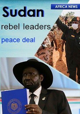 SUDAN REBEL LEADERS PEACE DEAL