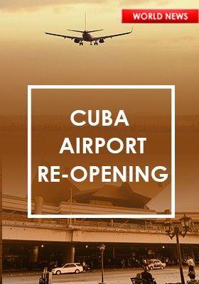 CUBA CORONAVIRUS AIRPORT