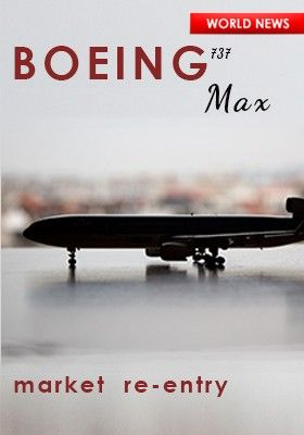 BOEING MAX MARKET RE-ENTRY