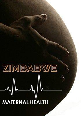 ZIMBABWE MATERNAL HEALTH