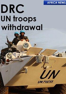 DRC-UN TROOPS WITHDRAWAL