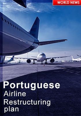 Portugal Corona Virus Airline Restructuring