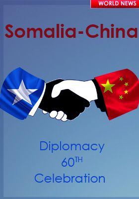 SOMALIA-CHINA TIES CELEBRATION