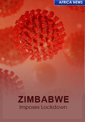 ZIMBABWE ISSUES LOCKDOWN