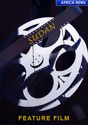 SUDAN'S FIRST EVER FEATURE FILM