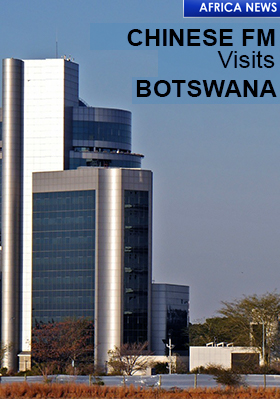 CHINESE FM VISITS BOTSWANA