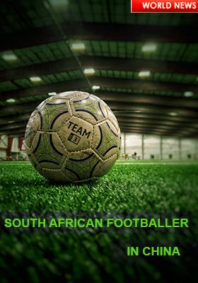 SA FOOTBALL PLAYER IN CHINA