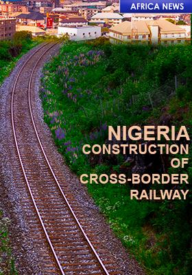 NIGERIA CROSSBORDER RAILWAY