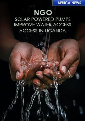 UGANDA SOLAR POWERED WATER ACCESS PUMPS