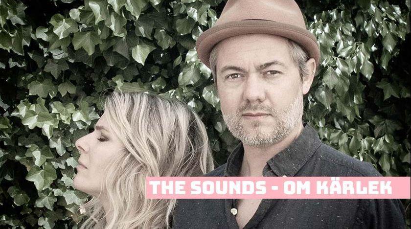 The Sounds om kärlek.