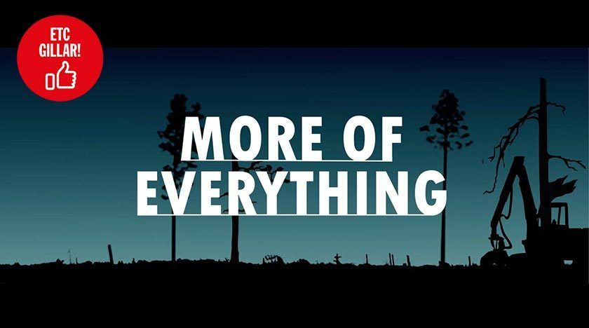 More Of Everything - A film about Swedish forestry