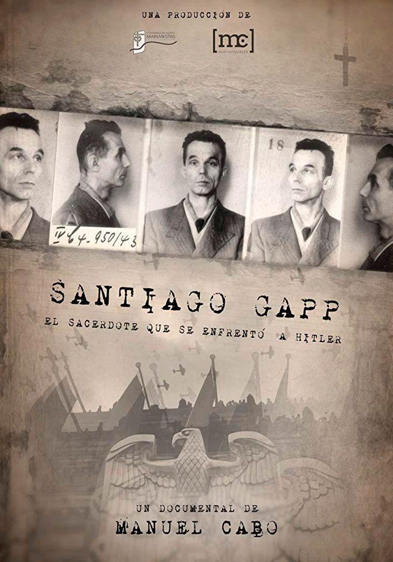 Santiago Gapp: el sacerdote que se enfrentó a Hitler