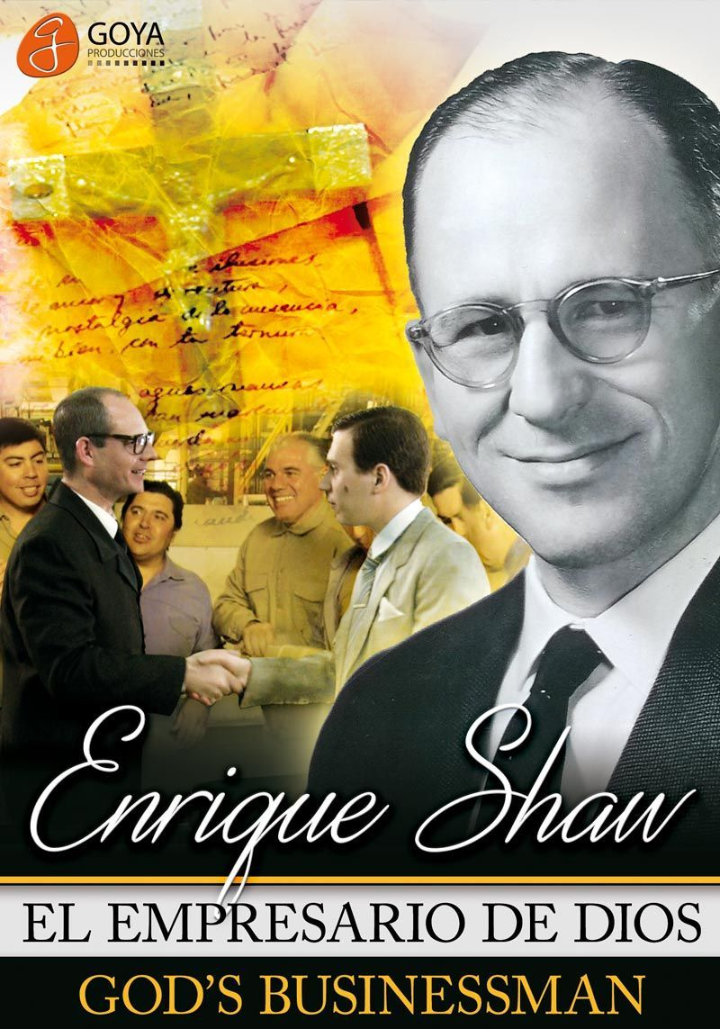 Enrique Shaw: el empresario de Dios