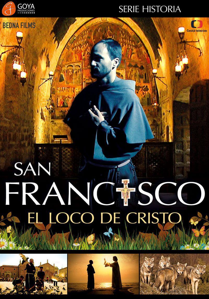 San Francisco, el loco de Cristo