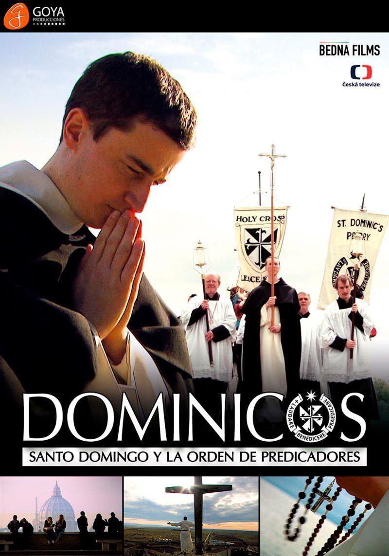 Dominicos. Santo Domingo y la orden de predicadores