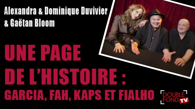Une Page de l'Histoire : Garcia, Fah, Kaps et Fialho