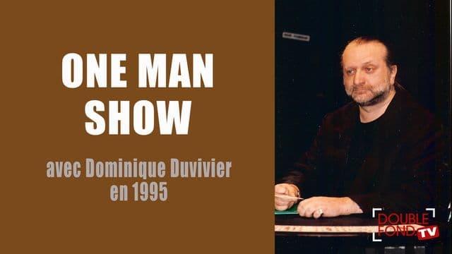 One man show avec Dominique Duvivier en 1995