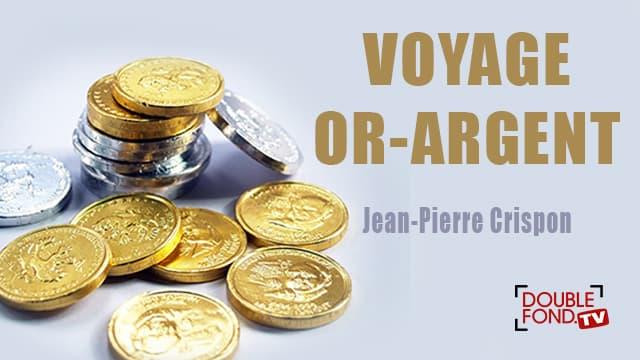 Voyage Or Argent