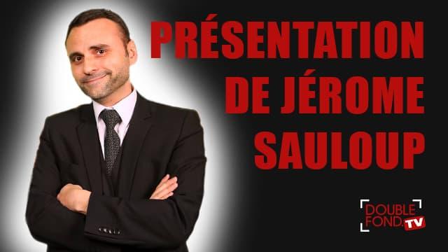 Présentation de Jérôme Sauloup