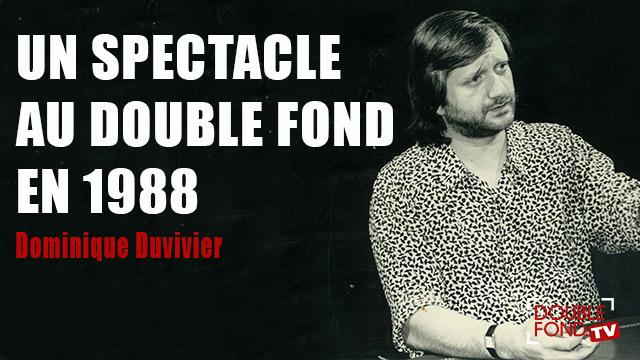 Un spectacle au Double Fond en 1988